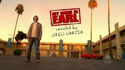Recomendamos series: ME LLAMO EARL (My name is Earl, Fox, EEUU, 2005)