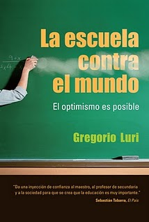 La escuela contra el mundo, Gregorio Luri (1)