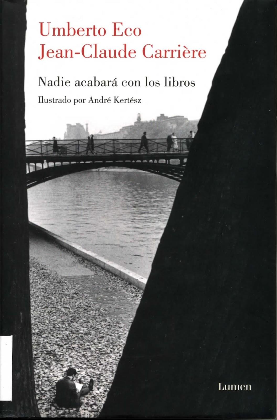 Nadie acabará con los libros, Umberto Eco y Jean Claude Carriere (2)
