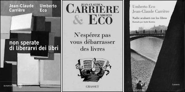 Nadie acabará con los libros, Umberto Eco y Jean Claude Carriere (4)