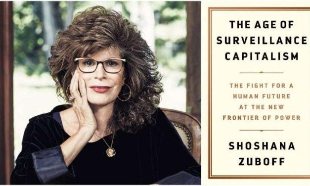 Shoshana Zuboff, La Era del Capitalismo de la Vigilancia, (IV): Google, pionera.